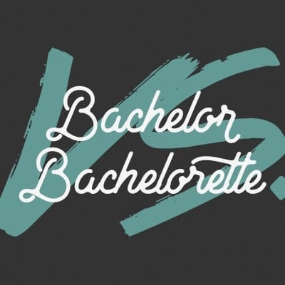 Bachelor Party • Bachelorette Party